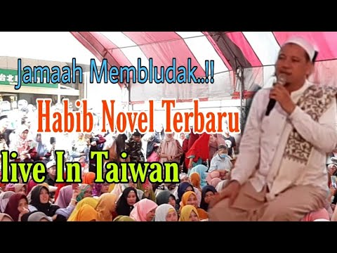 TABLIGH AKBAR HABIB NOVEL TERBARU PART 2 - LIVE IN TAIPEI TAIWAN