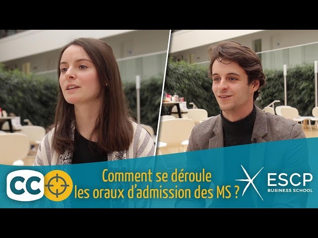 Les oraux d'admission des MS de l'ESCP Business School