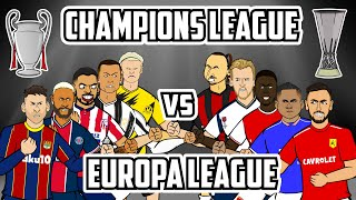 Champions League vs <b>Europa League</b>   Feat Ronaldo Neymar ...