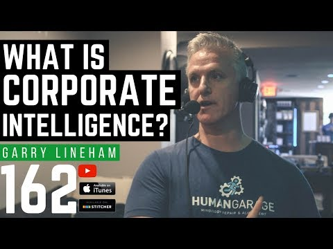 What Is Corporate Intelligence -- Garry Lineham - 162