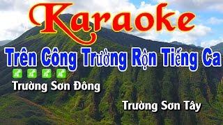 Karaoke Trên Công Trường Rộn Tiếng Ca