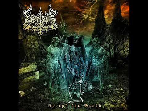Funeratus - Accept The Death (2018) FULL ALBUM