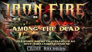 IRON FIRE - Among The Dead // Album preview // Crime Records