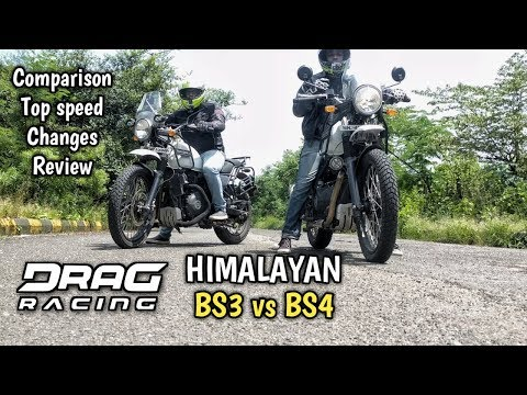 Royal Enfield Himalayan Drag race | BS3 vs BS4 | Full comparison