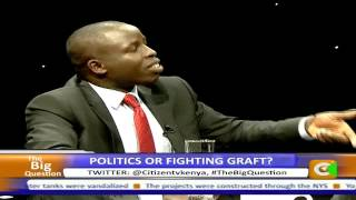 The Big Question: Politics or Fighting Graft?