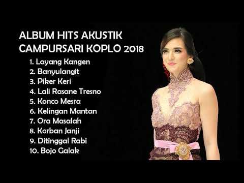 ALBUM HITS CAMPURSARI KOPLO AKUSTIK 2018