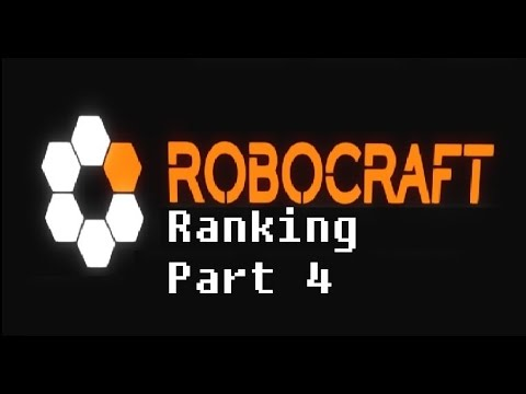 Robocraft Ranking - Part 4 -The Long Game!