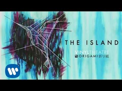 Vinyl Theatre - The Island (Official Audio)