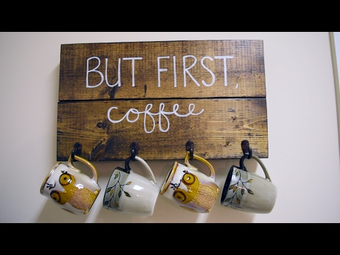 """But First, Coffee"" Mug Holder/ DIY Wooden Sign"