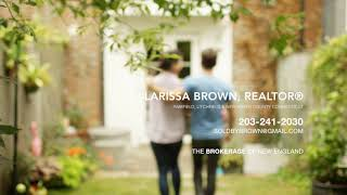 Buy Your Dream Home with Larissa Brown, Realtor®