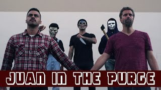 Juan in the Purge | David Lopez