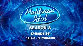 Maldivian Idol S3E16 | Full Episode