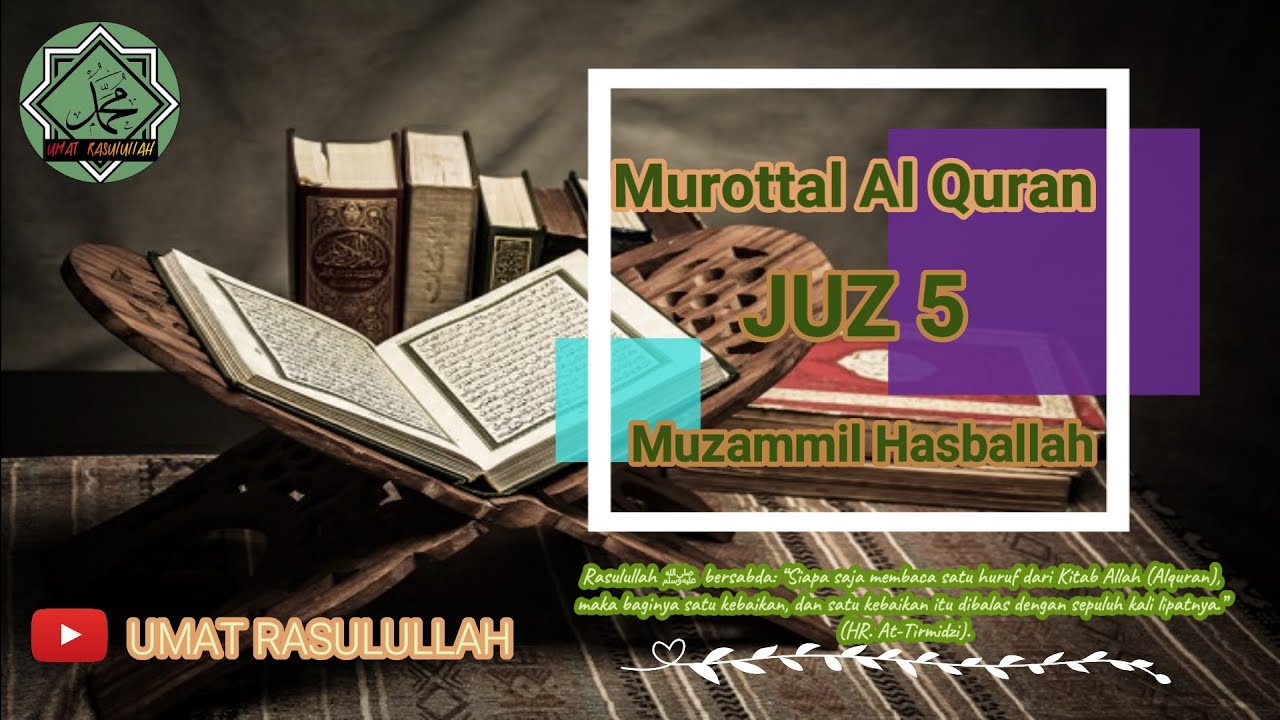 MUROTTAL JUZ 5 NON STOP MERDU | MUZAMMIL HASBALLAH | 2021 | THE HOLY QURAN | ONE DAY ONE JUZ