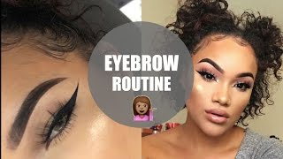 MY EYEBROW ROUTINE | EYEBROWS ON FLEEK