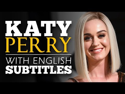 ENGLISH SPEECH | KATY PERRY: People Can Change (English Subtitles)