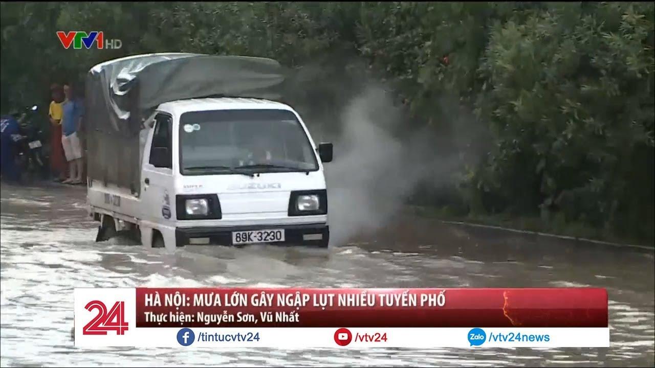 Hà Nội: Mưa lớn gây ngập lụt nhiều tuyến phố | VTV24