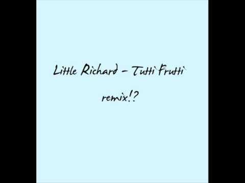 Little Richard - Tutti Frutti - BigBeat remix