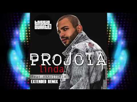 Projota - Linda ft. Anavitória (DJ Tássio Duarte Extended Remix)
