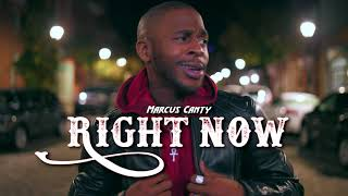 """Marcus Canty """"Right Now"""""""