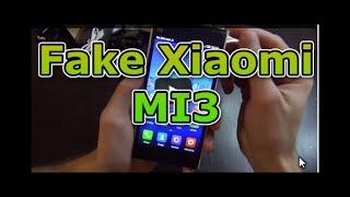 Подделка Xiaomi MI3 FAKE нарвался на фейк:)
