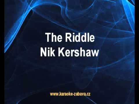 Karaoke klip The Riddle - Nik Kershaw