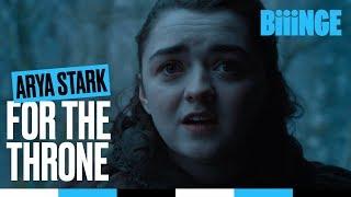 Arya Stark - For the throne