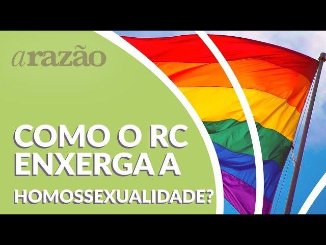 Homossexualidade: como o Racionalismo Cristão enxerga? - Programa Razão Para Viver