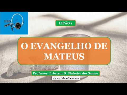 Lição 1 - O Evangelho de Mateus