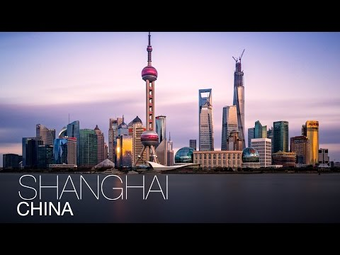 City Where You Can Get Everything | Shanghai, China