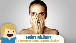 Miért Félünk? :O - A Horrorfilmek Pszichológiája...