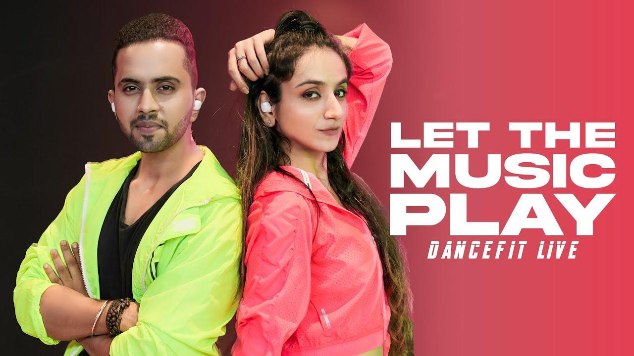 LET THE MUSIC PLAY - Shamur | Tejas Dhoke Choreography | Ishpreet Dang | Dancefit Live