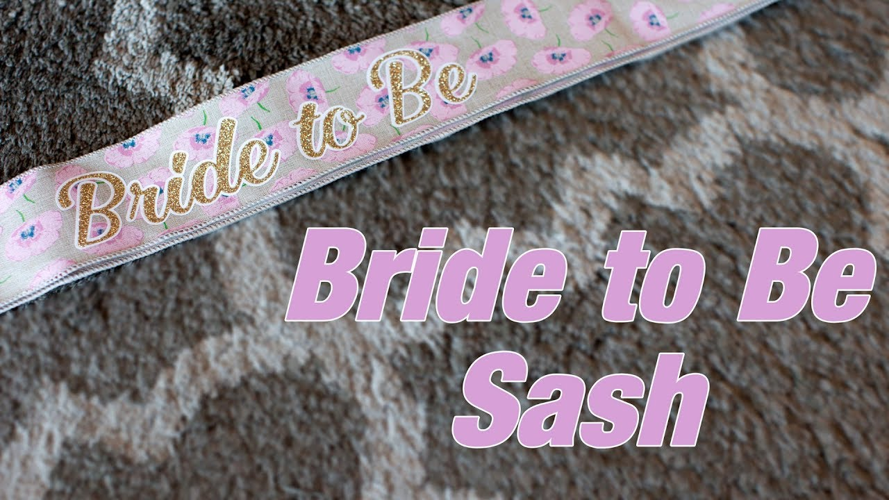 Create A Bride To Be Sash Using Your Silhouette Cameo Youtube