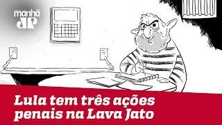 Felipe Xavier: Lula tem três ações penais na Lava Jato