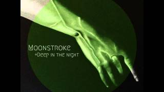 Moonstroke - Deep in the night [Original Mix] ITOP029