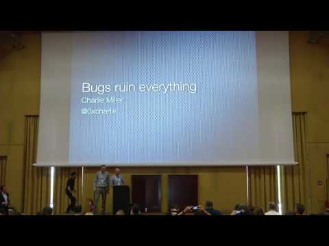 AppSecEU 16 - Charlie Miller - Keynote  -  Bugs ruin everything