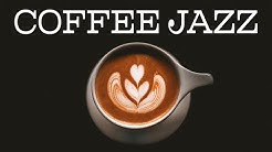 Coffee JAZZ - Positive Morning Bossa Nova JAZZ Playlist For Morning,Work,Study
