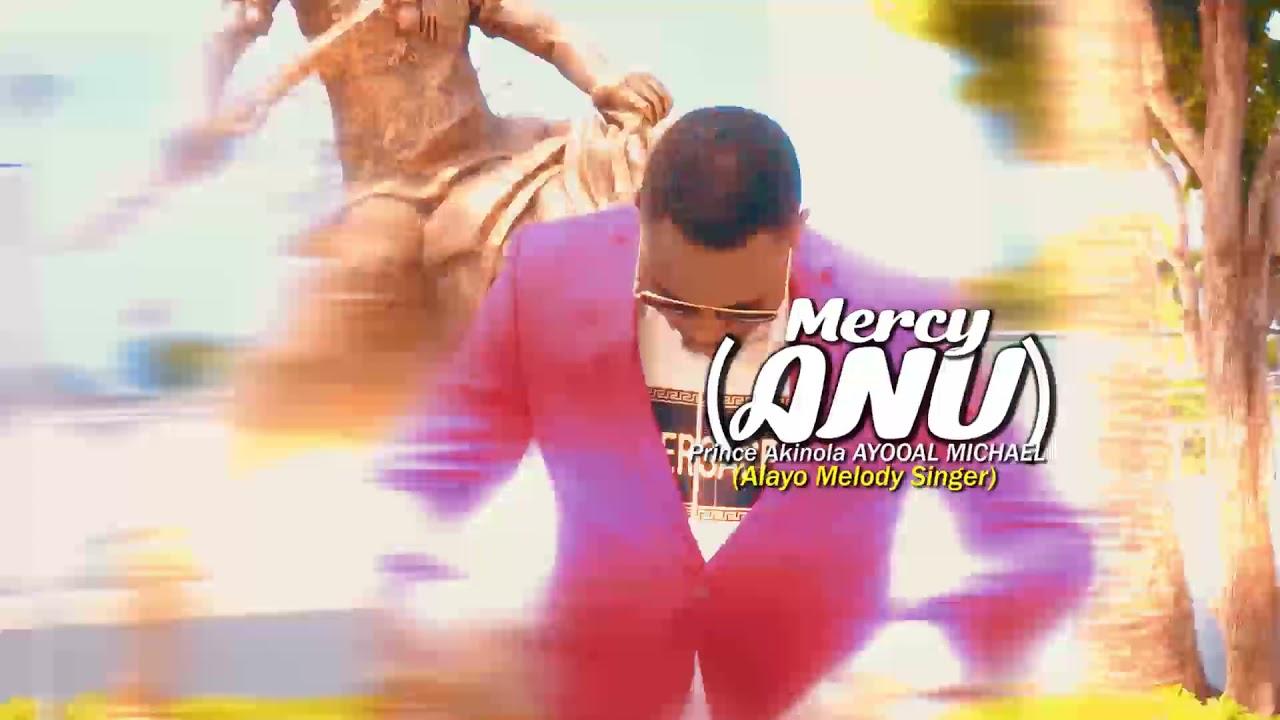 Download ALAYO MELODY SINGER (ANU) MERCY