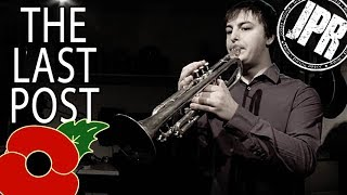 THE LAST POST - Remembrance Day 2018 - WW1 Centenary - Trumpet