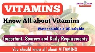 VITAMINS - SOURCES || IMPORTANT || DAILY REQUIREMENT ||  Health Rank