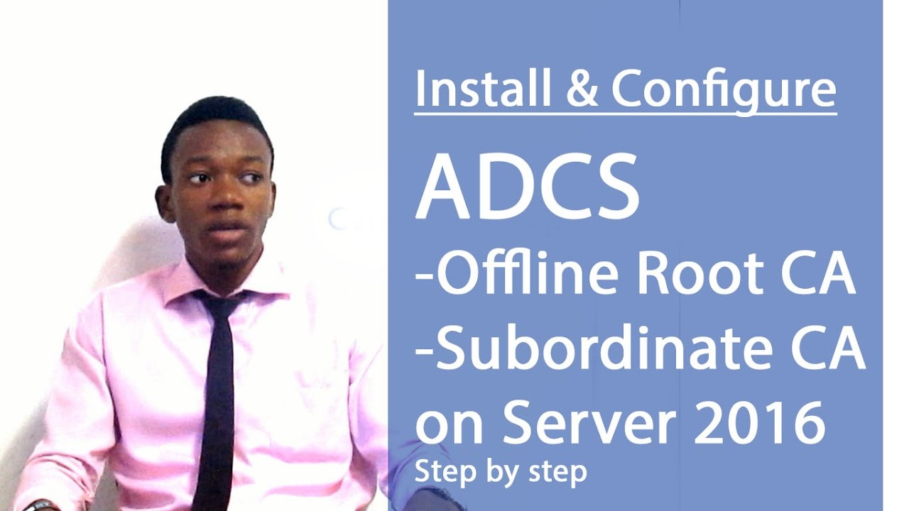 Complete) How to Configure Certificate Authority (ADCS