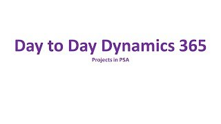 Dynamics 365 Project Service Automation - Projects