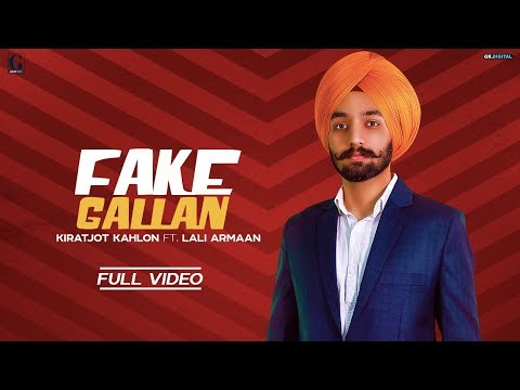 Fake Gallan : Kiratjot Kahlon (Official Song) Latest Punjabi Songs 2019 | GK | Geet MP3