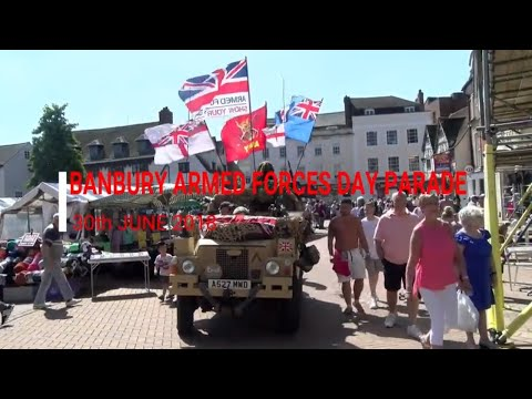 Banbury Armed Forces Day Parade 2018