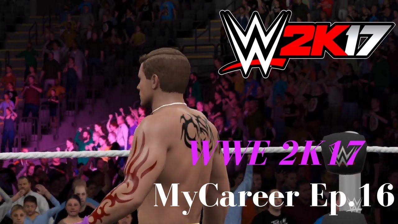 Download WWE 2K17-MyCareer Mode-Ep.16-A New Rivalry!! Promo Time!!
