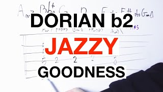 The JAZZY Exotic Scale: Dorian b2 (AKA Phrygian natural 6)