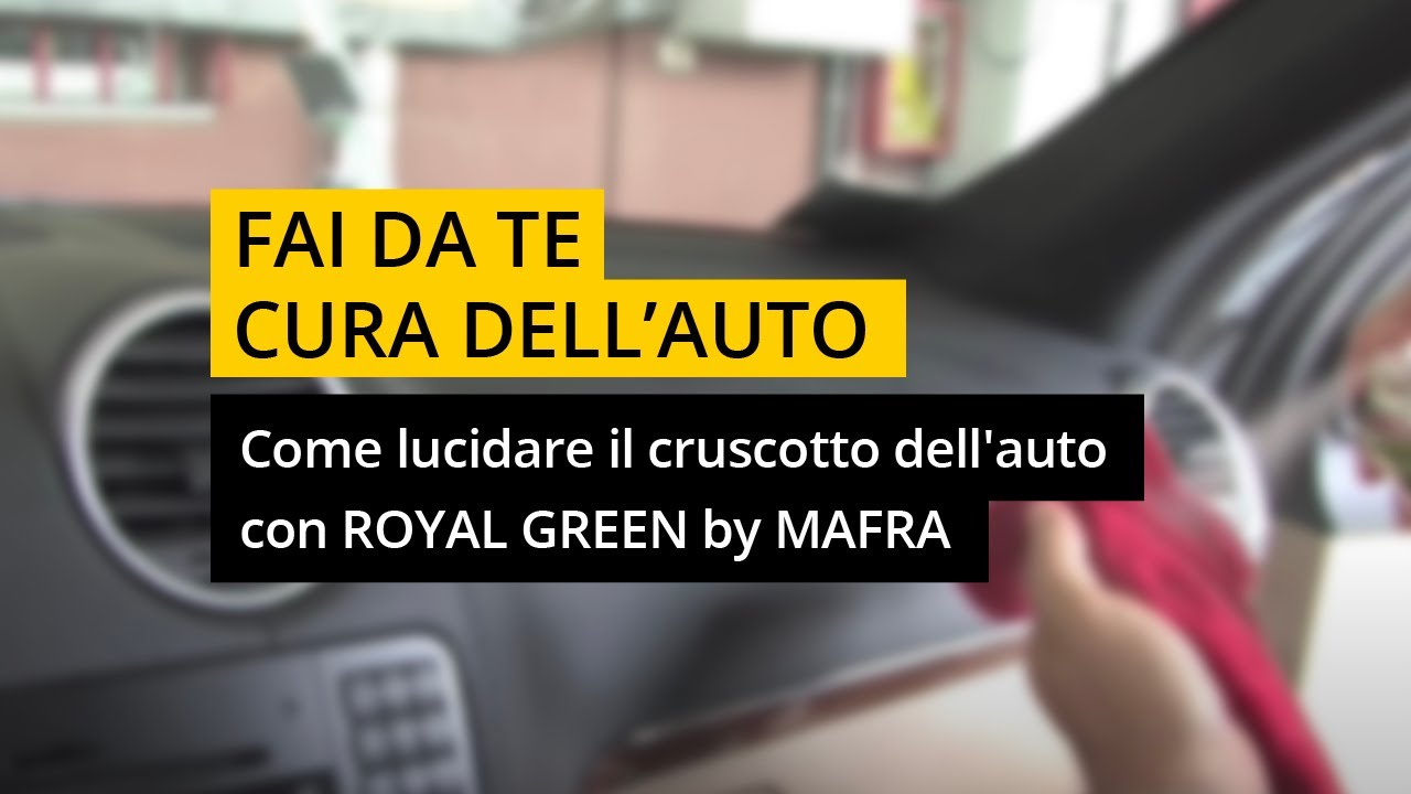 Come Lucidare La Macchina.Come Lucidare Il Cruscotto Dell Auto Con Royal Green Youtube