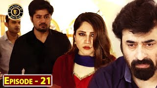 Dil Mom Ka Diya Episode 21 - Top Pakistani Drama