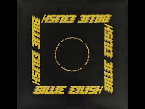 Billie Eilish - Live at Third Man Records (Full Album)