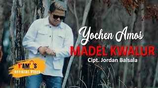 YOCHEN AMOS - MADEL KWALUR (Official Music Video)