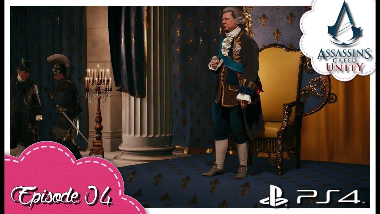 Assassin\'s Creed Unity / épisode 04/ \
